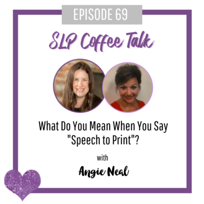 """69: What Do You Mean When You Say """"Speech to Print""""? with Angie Neal"""
