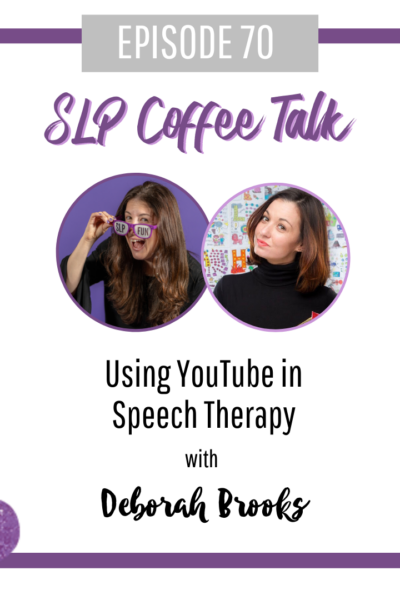Using YouTube in Speech Therapy with Deborah Brooks