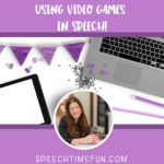 3 Ways to Use Video Games in Speech!