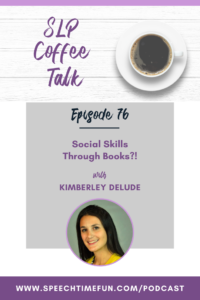 ocial Skills Through Books?! with Kimberley Delude