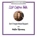 81: Don't Forget About Rapport
