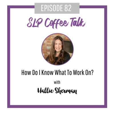 82: How Do I Know What To Work On?
