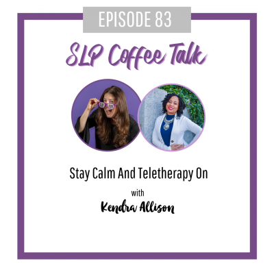 83: Stay Calm And Teletherapy On with Kendra Allison