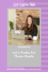 Let's Probe For Those Goals