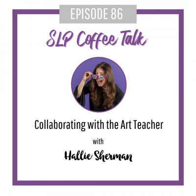 86: Collaborating with the Art Teacher